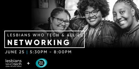 Lesbians Who Tech & Allies x New Relic tickets