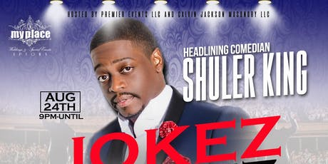 Jokez & Jams Comedy Tour presents Shuler King!! tickets