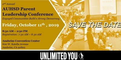 2nd Annual AUHSD Parent Leadership Conference: Engaged Communities Build a Strong Democracy
