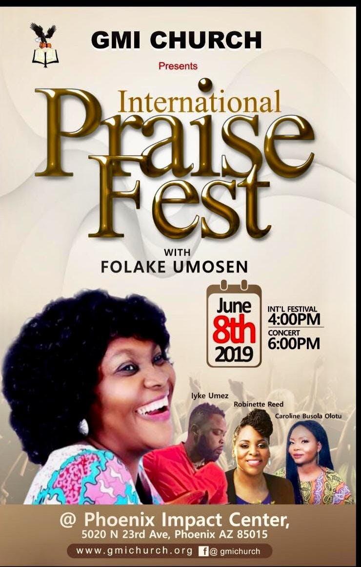 International Praise Fest Featuring Folake Umosen -FREE CONCERT!!