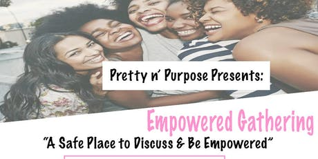 Empowered Gathering  tickets