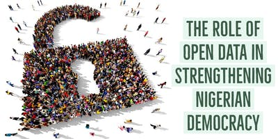 The Role of Open Data in Strengthening Nigerian Democracy