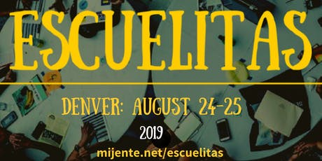 Mijente Escuelita - Denver tickets