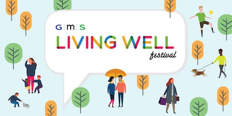 GMS Living Well Festival  tickets