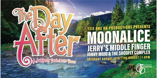 "Moonalice, Jerry's Middle Finger, and Jonny Mojo & Friends celebrating ""The Day After"""