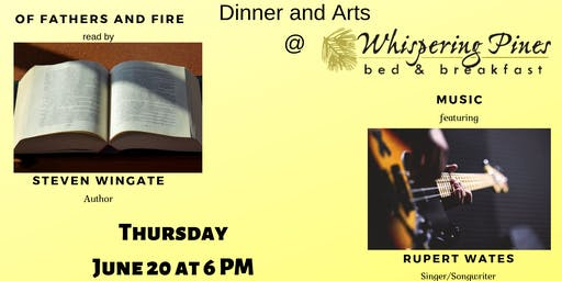 Dinner and Arts at Whispering Pines Bed and Breakfast