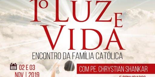 ENCONTRO LUZ E VIDA COM PE CHRYSTIAN SHANKAR