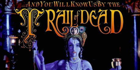 ...And You Will Know Us by the Trail of Dead @ Holy Diver tickets