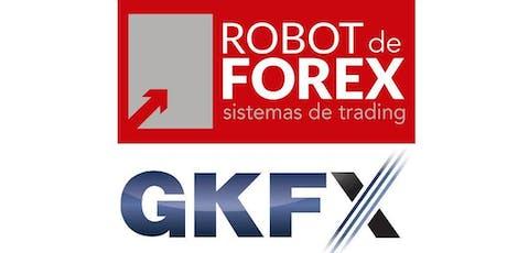 Trading con Tecnologías del siglo XXI - CURSO GRATUITO Robot de Forex con GKFX - 26 de Junio 2019 entradas