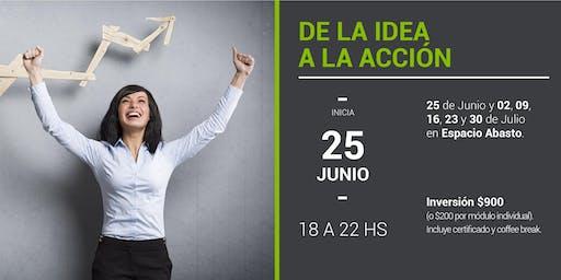 De la idea a la Acción | Julio 2019