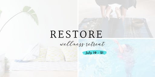 RESTORE Wellness Retreat