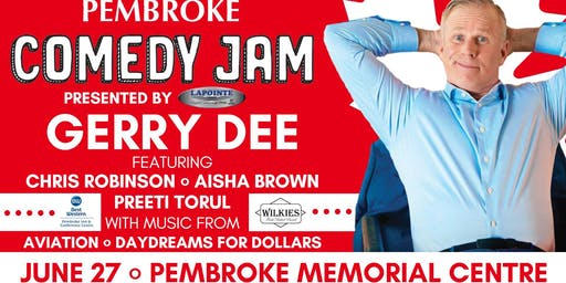 Pembroke Comedy Jam: Gerry Dee - Thursday, June 27th
