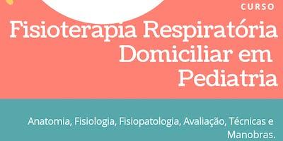 Curso de Fisioterapia Respiratória Domiciliar em Pediatria