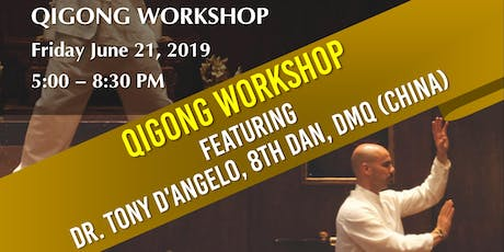 Dr. Tony D'Angelo Qigong Workshop tickets