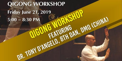 Dr. Tony D'Angelo Qigong Workshop