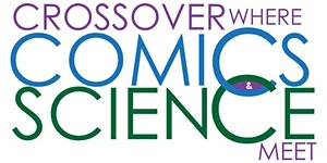Crossover: Where Comics & Science Meet - TMNT,...