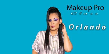 Makeup Pro Class Orlando/ Clarissa Mercado The Agency, LLC. tickets