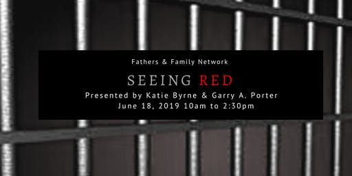 Fathers & Family Network - SEEING RED