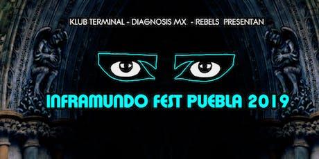 INFRAMUNDO FEST PUEBLA 26 DE JULIO 2019 entradas