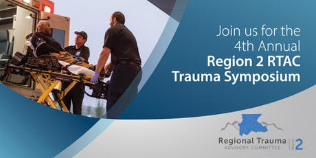 2019 Region 2 RTAC Trauma Symposium tickets