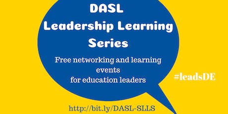 DASL 2019 Leadership Learning Series - Effective Principals tickets