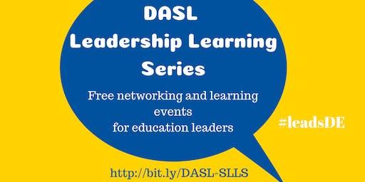DASL 2019 Leadership Learning Series - Effective Principals