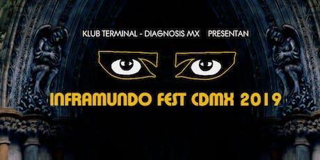 INFRAMUNDO FEST CDMX JULIO 27 2019 boletos
