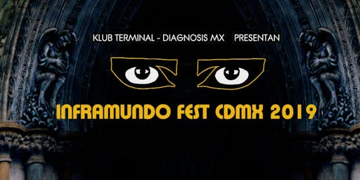 INFRAMUNDO FEST CDMX JULIO 27 2019