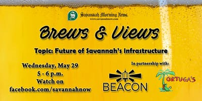 Brews & Views (May 2019) - The future of infrastructure in Savannah
