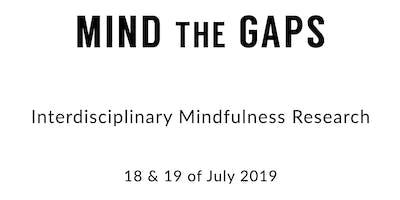 Mind the Gaps: Interdisciplinary Mindfulness Research