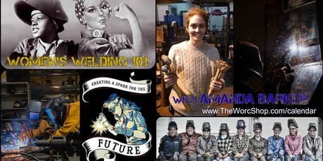 Women's Welding 101 with Amanda Barker 7.14.19 tickets