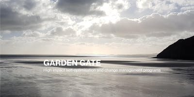 Garden Gate Self-Optimisation 2 Day Individual or Couple Program: August 8th & 9th 2019