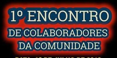 1- ENCONTRO  DE  COLABORADORES DA COMUNIDADE