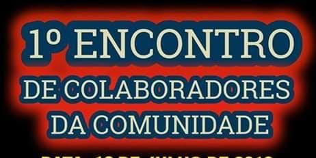1º- ENCONTRO  DE  COLABORADORES DA COMUNIDADE