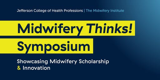 Midwifery Thinks! Symposium