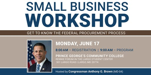 Small Business Workshop Hosted by Congressman Anthony G. Brown