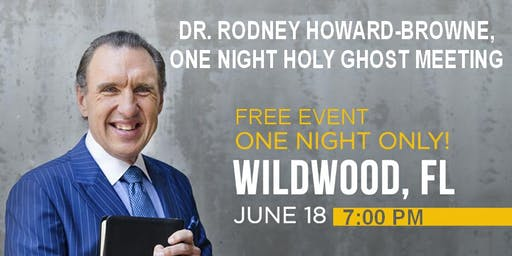 ONE NIGHT HOLY GHOST MEETING with Dr. Rodney Howard-Browne