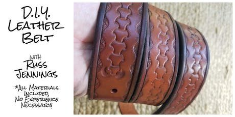 DIY Leather Belt with Russ Jennings 7.17.19 tickets