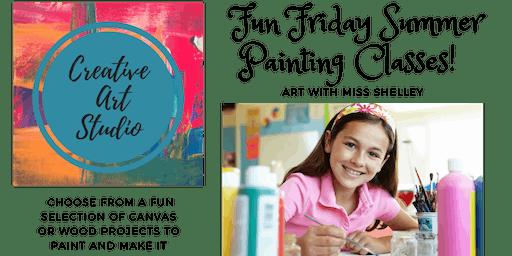 Fun Friday Summer Painting Class! (Fri 11-11:45)