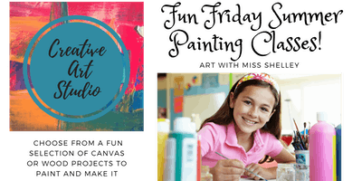 Fun Friday Summer Painting Class!