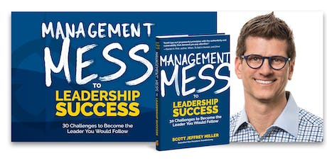Management Mess to Leadership Success Webcast: 30 Leadership Challenges tickets