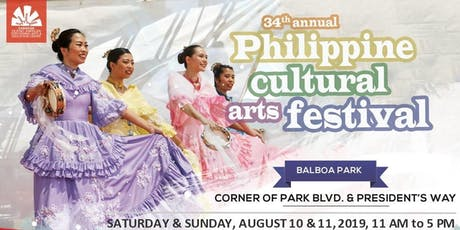 Philippine Cultural Arts Festival in San Diego Balboa Park - Aug. 10 & 11, 2019 tickets