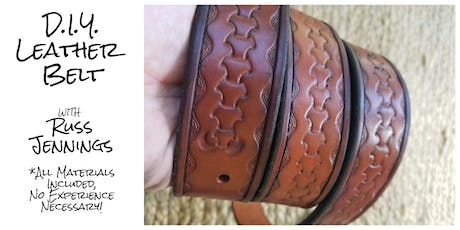 DIY Leather Belt with Russ Jennings 10.18.19 tickets