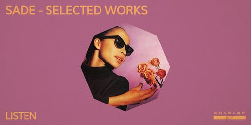 Sade - Selected Works : LISTEN