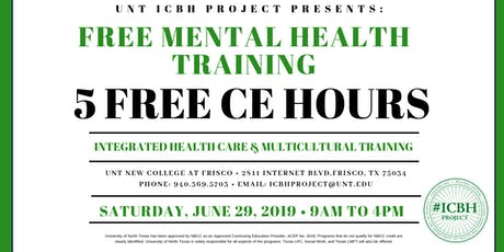 UNT ICBH Project Presents: Integrated Health Care & Multicultural Summer 19 Training tickets