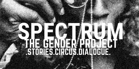 SPECTRUM: the Gender Project benefiting Charis tickets
