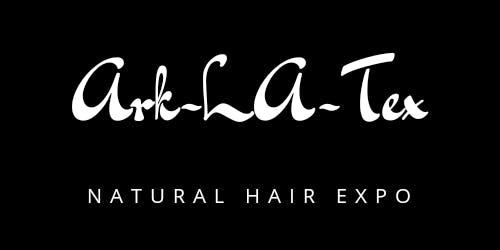 Ark-LA-Tex Natural Hair Expo