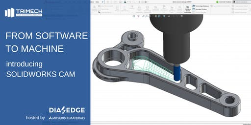 From Software to Machine: Introducing SOLIDWORKS CAM