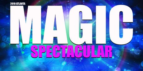 Atlanta Magic Spectacular: Combined Atlanta Magic Club Show tickets