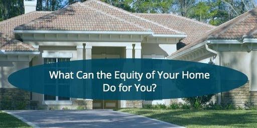 Home Equity Seminar!